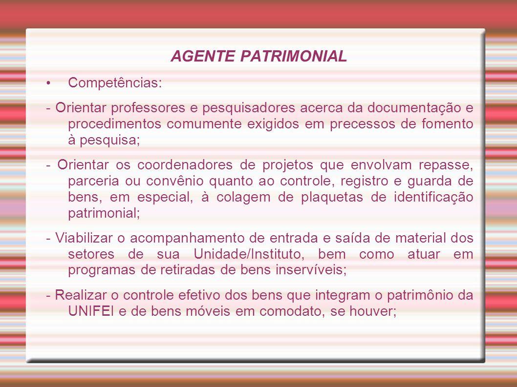 AGENTE PATRIMONIAL Competências: