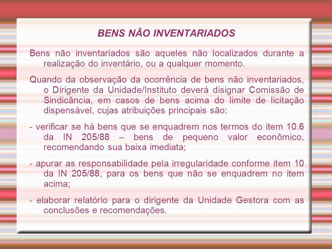 BENS NÃO INVENTARIADOS