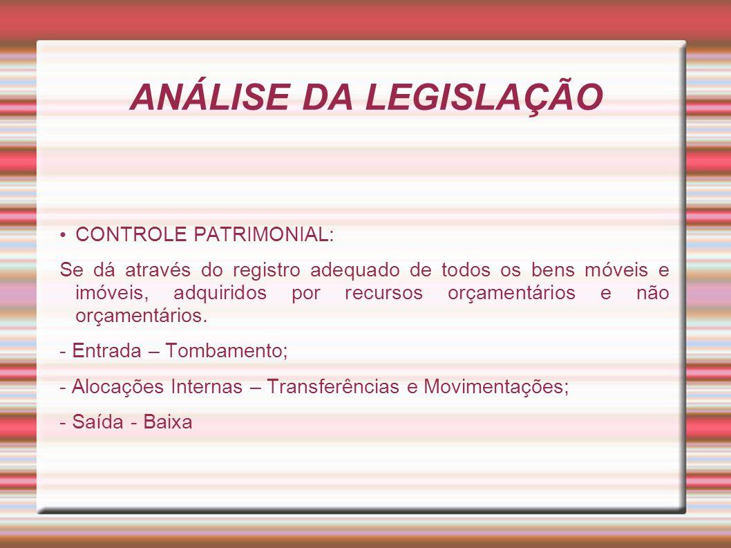 ANÁLISE DA LEGISLAÇÃO CONTROLE PATRIMONIAL: