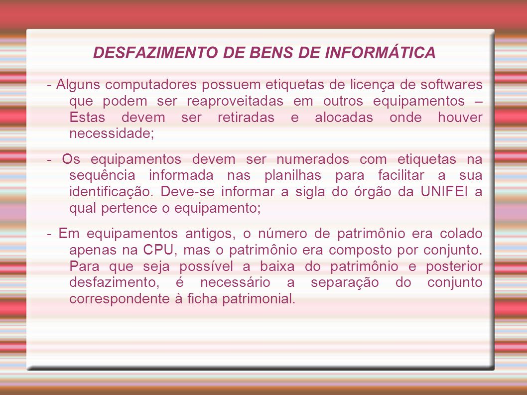 DESFAZIMENTO DE BENS DE INFORMÁTICA