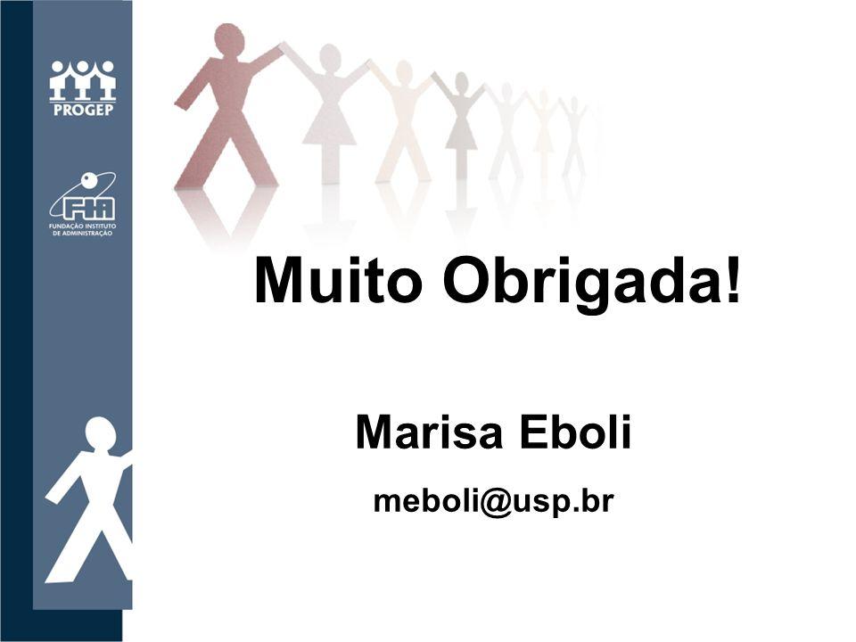 Muito Obrigada! Marisa Eboli meboli@usp.br