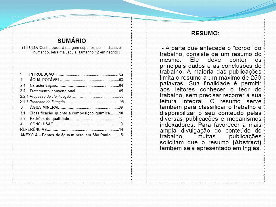 ANEXO A – Fontes de água mineral em São Paulo.......15