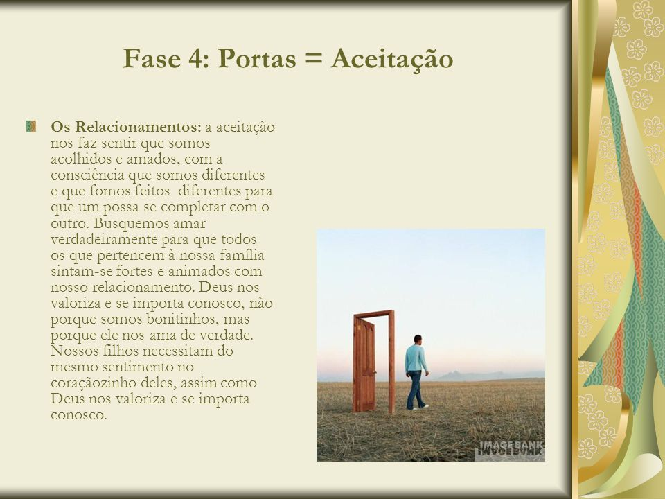 Fase 4: Portas = Aceitação