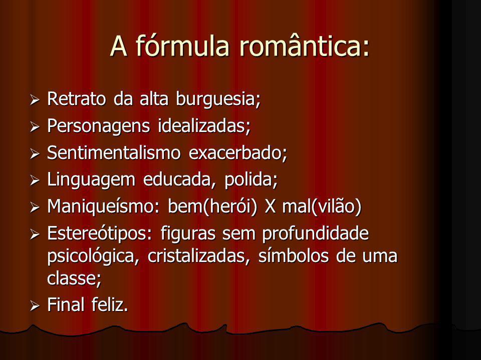 A fórmula romântica: Retrato da alta burguesia;