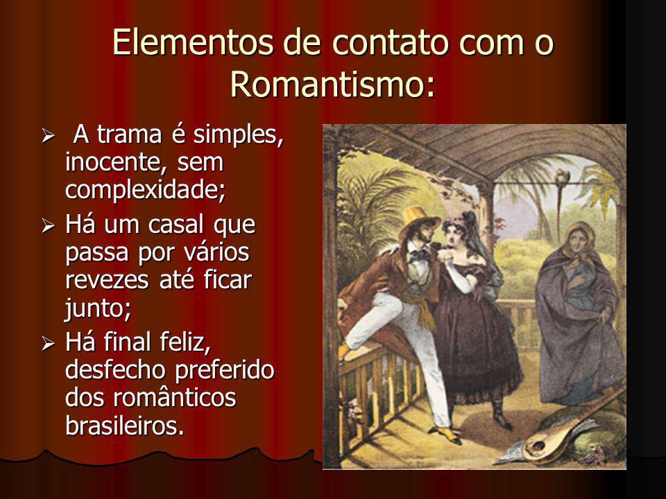 Elementos de contato com o Romantismo: