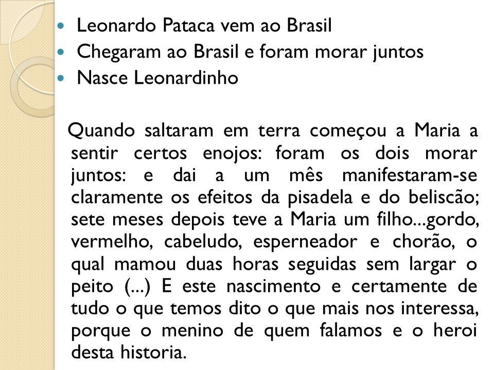Leonardo Pataca vem ao Brasil