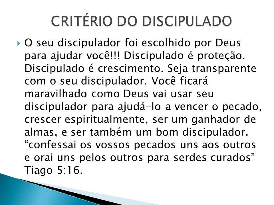 CRITÉRIO DO DISCIPULADO