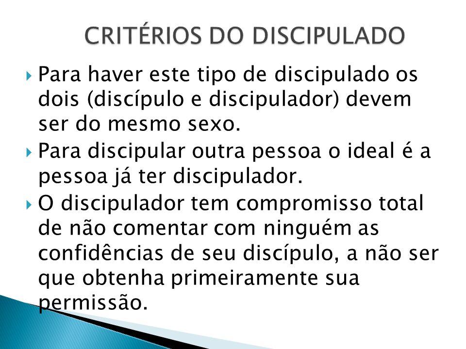 CRITÉRIOS DO DISCIPULADO