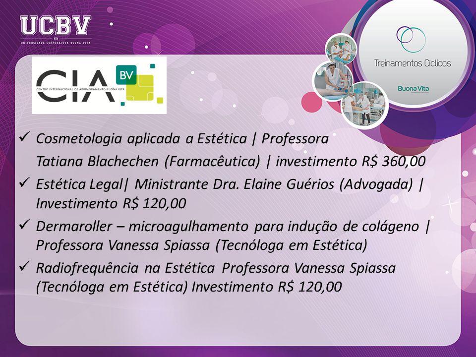 Cosmetologia aplicada a Estética | Professora