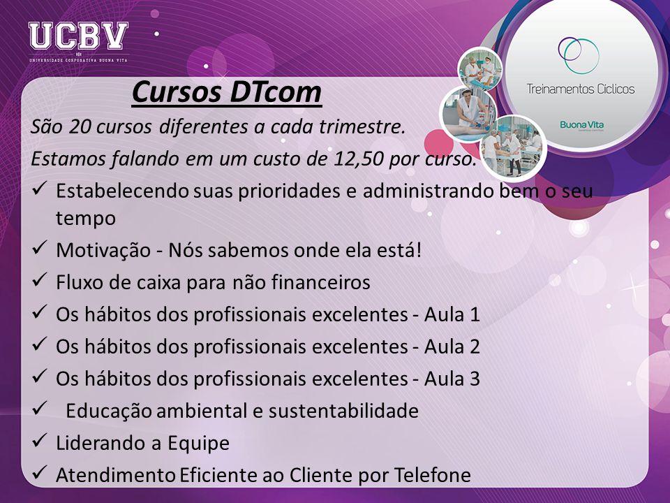 Cursos DTcom São 20 cursos diferentes a cada trimestre.