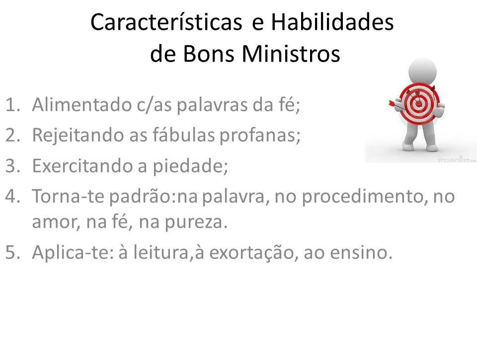 Características e Habilidades de Bons Ministros