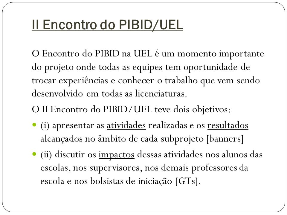 II Encontro do PIBID/UEL