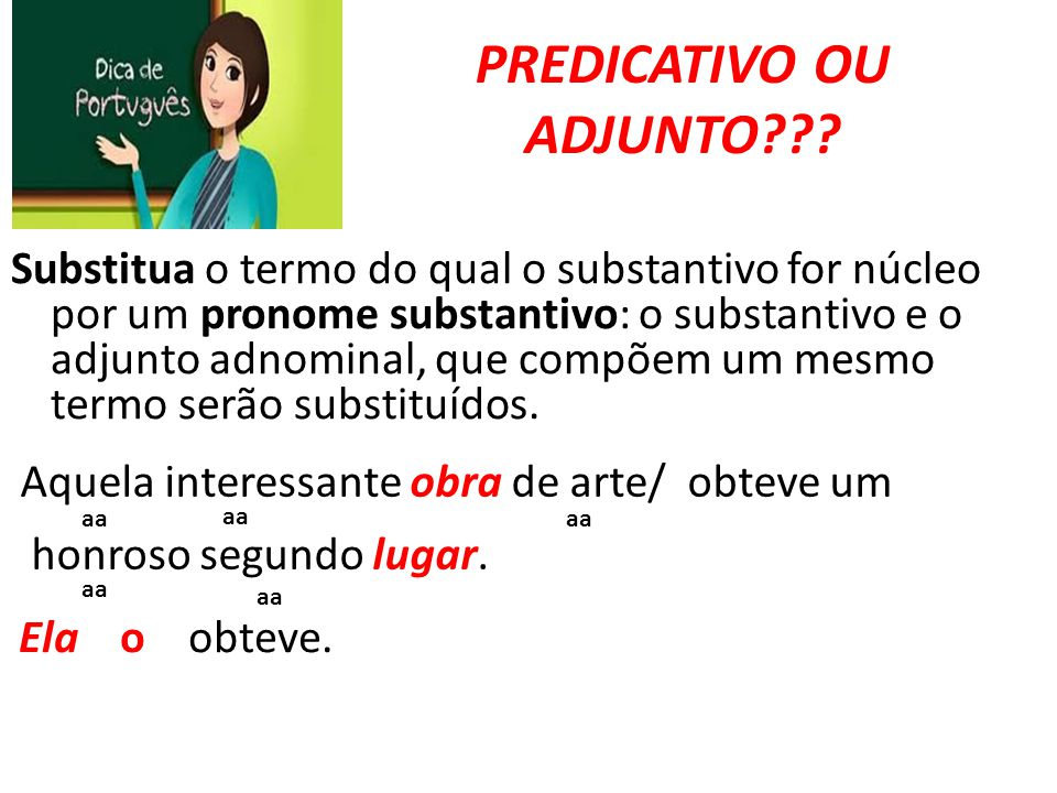 PREDICATIVO OU ADJUNTO