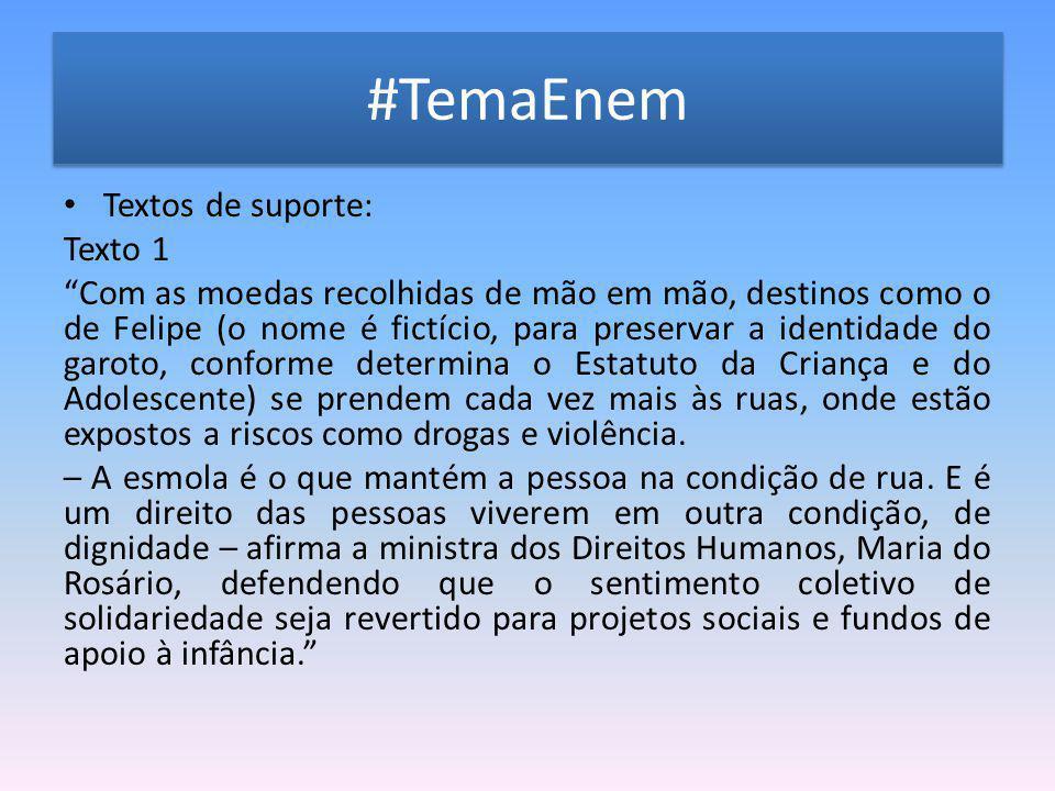 #TemaEnem Textos de suporte: Texto 1