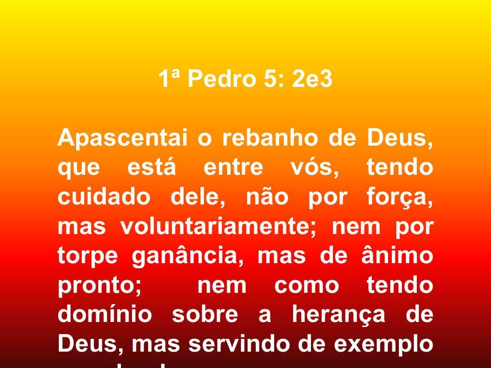 1ª Pedro 5: 2e3