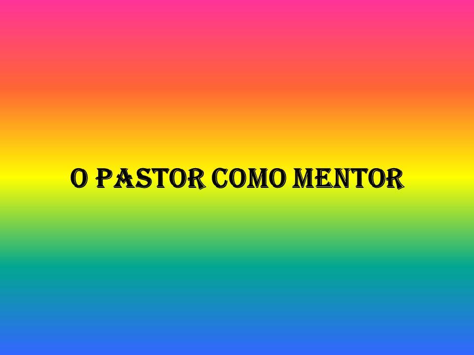 O Pastor como mentor