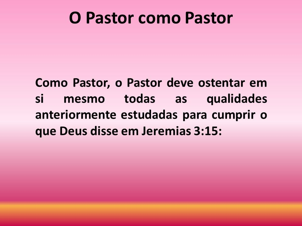 O Pastor como Pastor