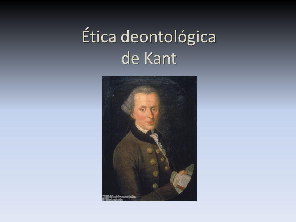 Ética deontológica de Kant