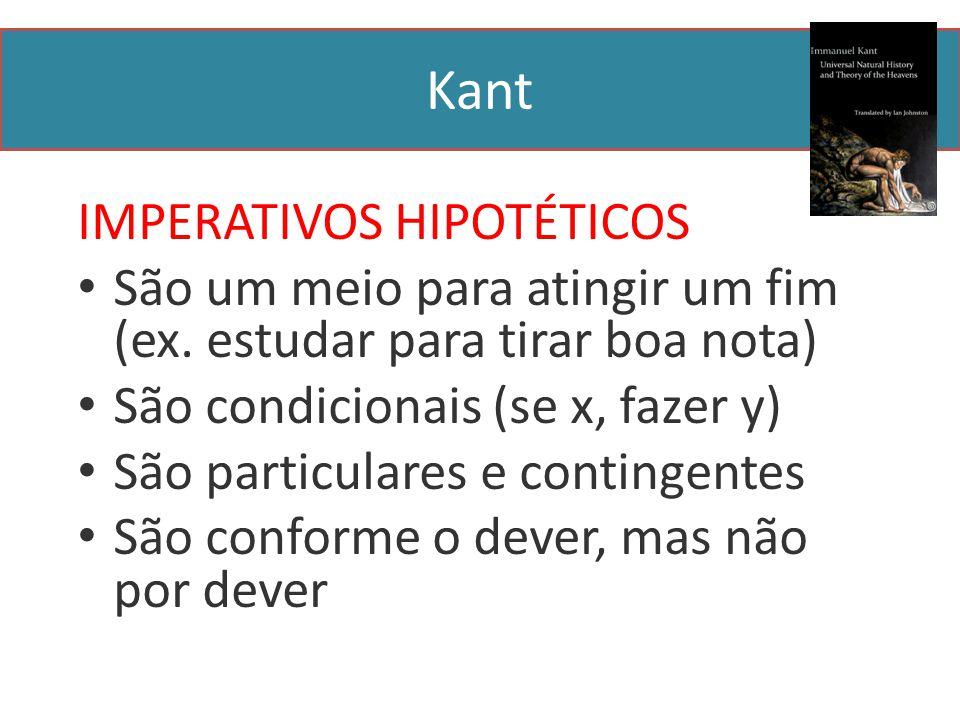 Kant IMPERATIVOS HIPOTÉTICOS
