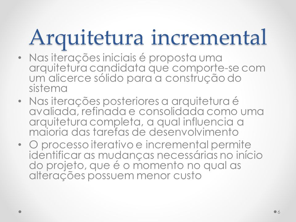 Arquitetura incremental