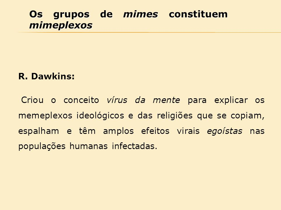 Os grupos de mimes constituem mimeplexos
