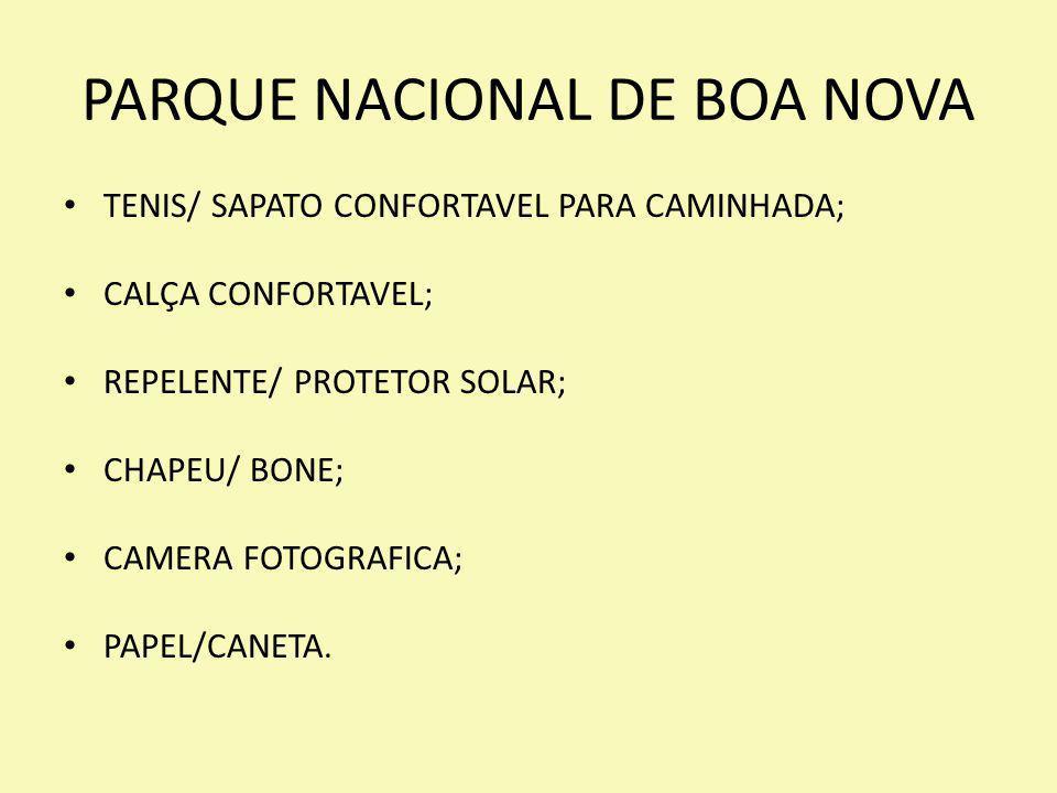 PARQUE NACIONAL DE BOA NOVA