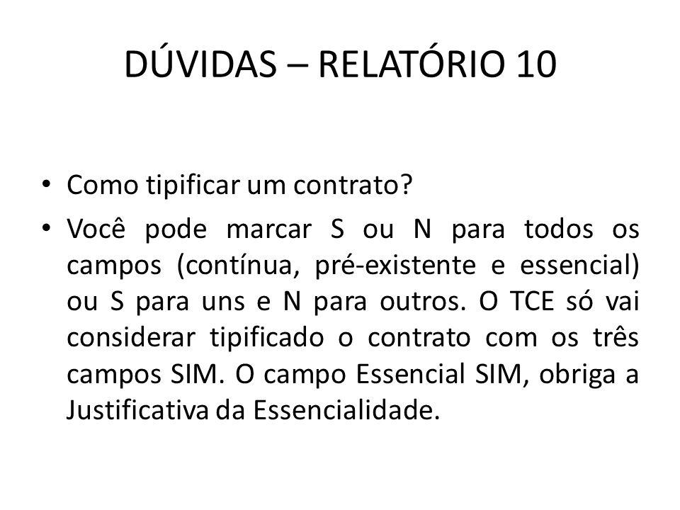 DÚVIDAS – RELATÓRIO 10 Como tipificar um contrato