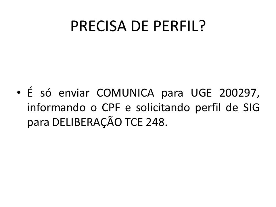 PRECISA DE PERFIL.