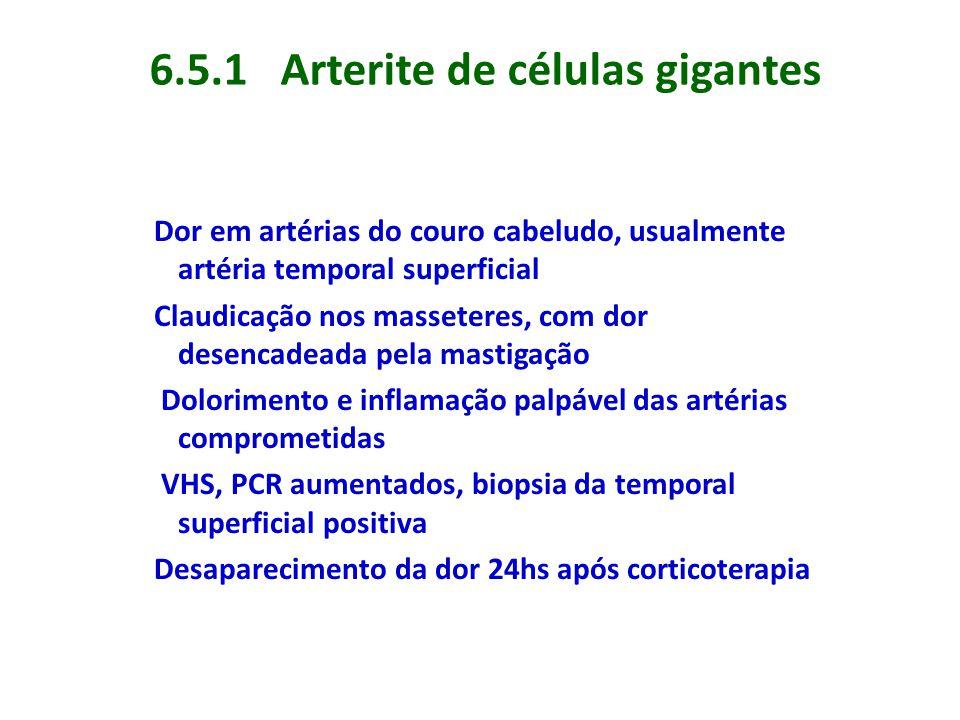 6.5.1 Arterite de células gigantes