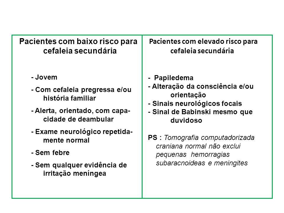 Pacientes com baixo risco para cefaleia secundária