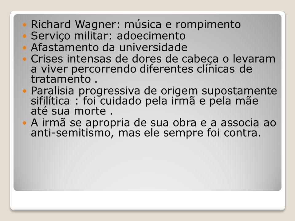 Richard Wagner: música e rompimento