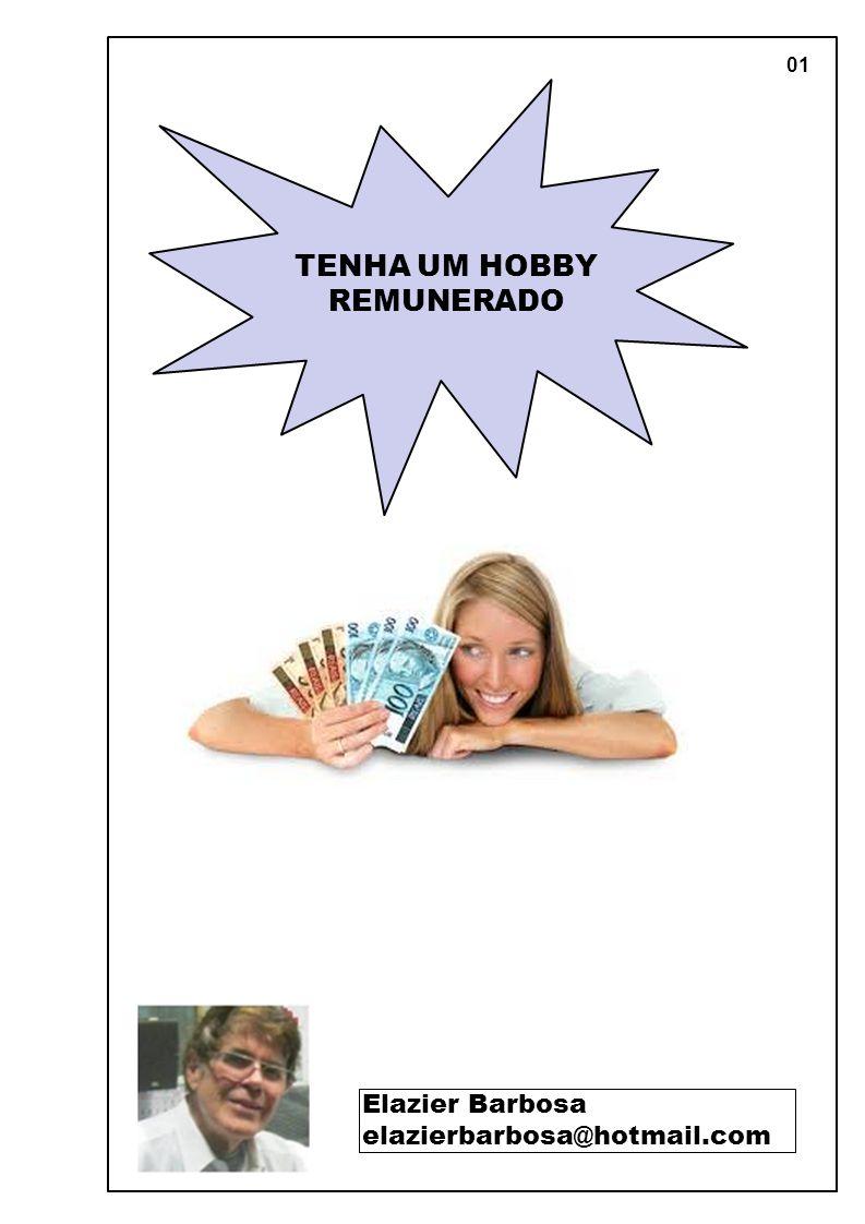 TENHA UM HOBBY REMUNERADO