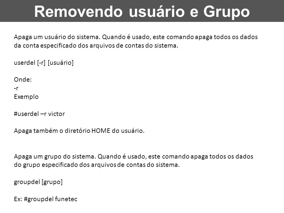 Removendo usuário e Grupo