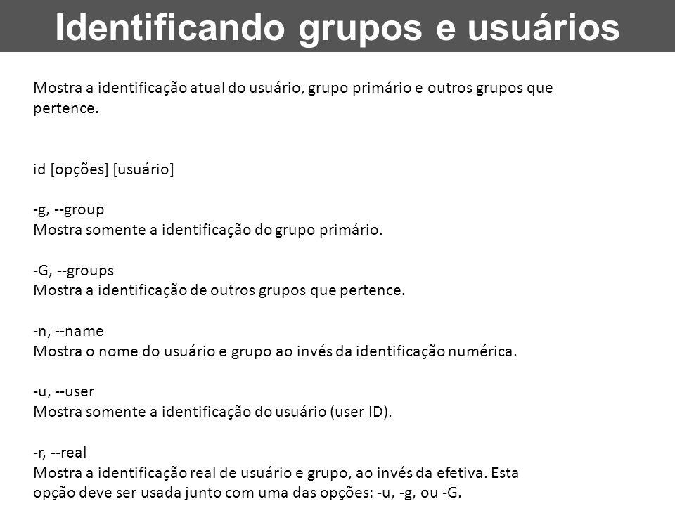 Identificando grupos e usuários