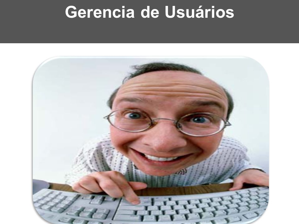 Gerencia de Usuários