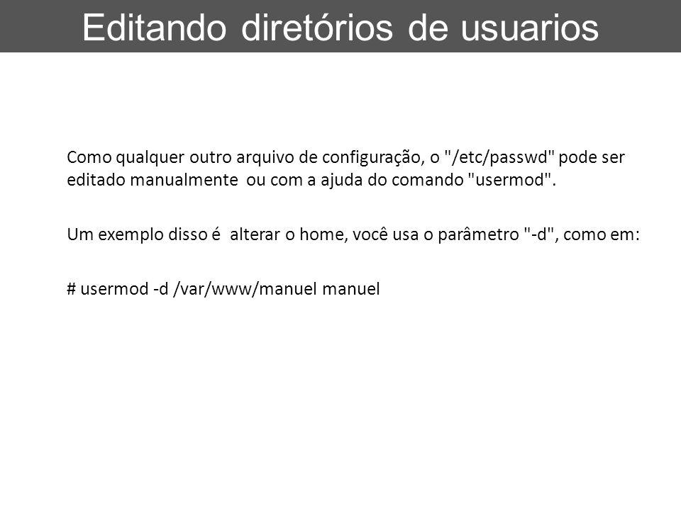 Editando diretórios de usuarios