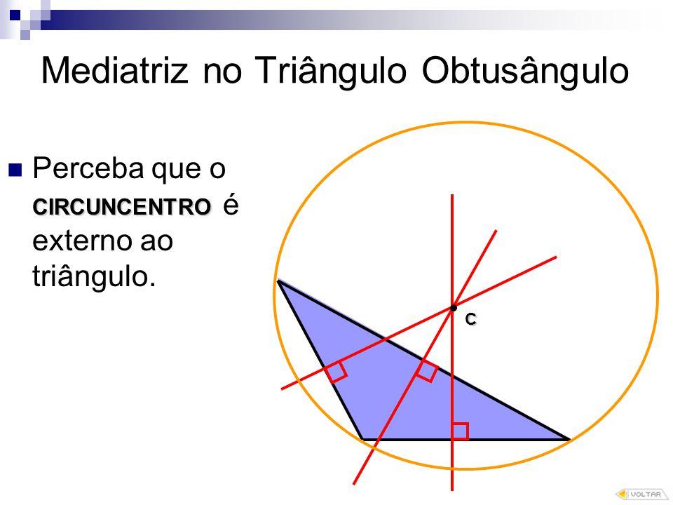 Mediatriz no Triângulo Obtusângulo