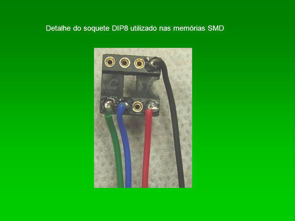 Detalhe do soquete DIP8 utilizado nas memórias SMD