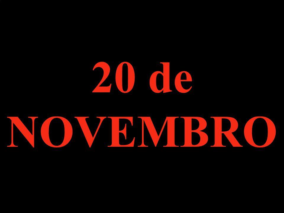20 de NOVEMBRO