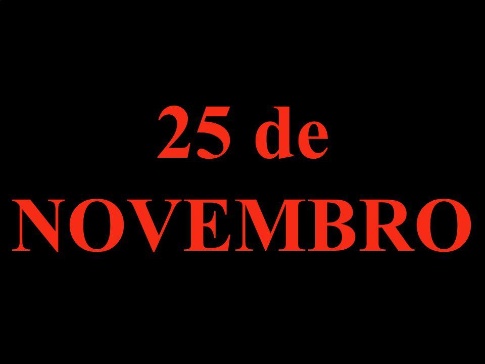 25 de NOVEMBRO