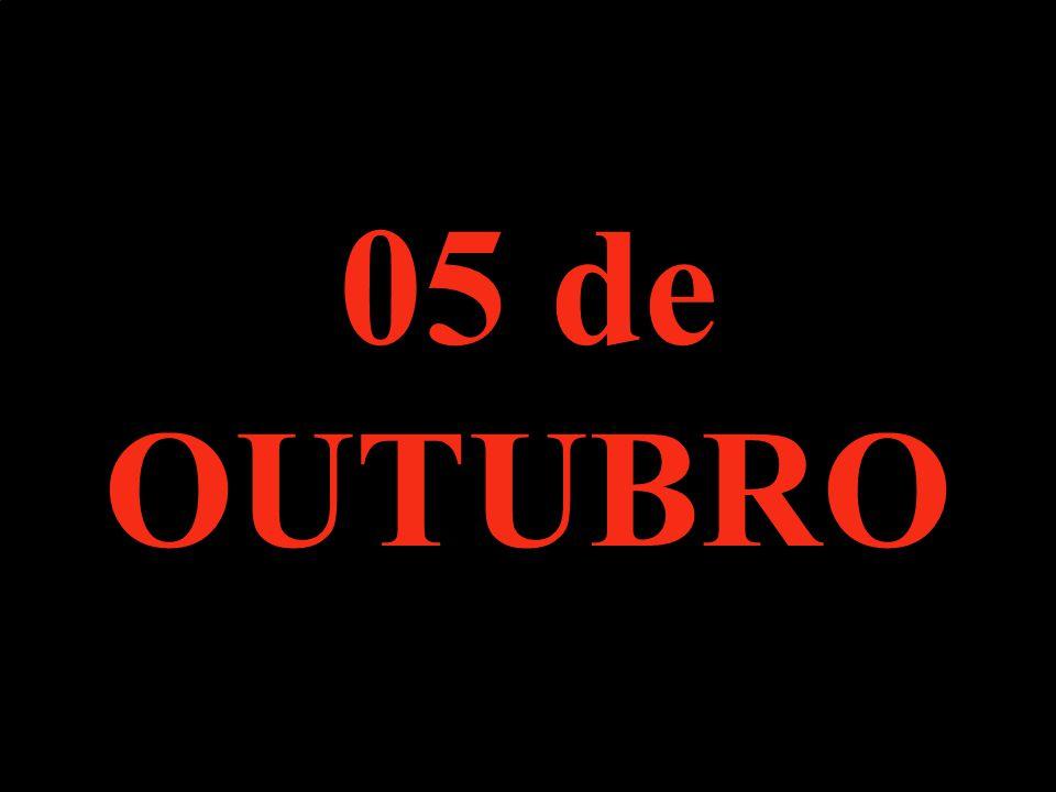 05 de OUTUBRO