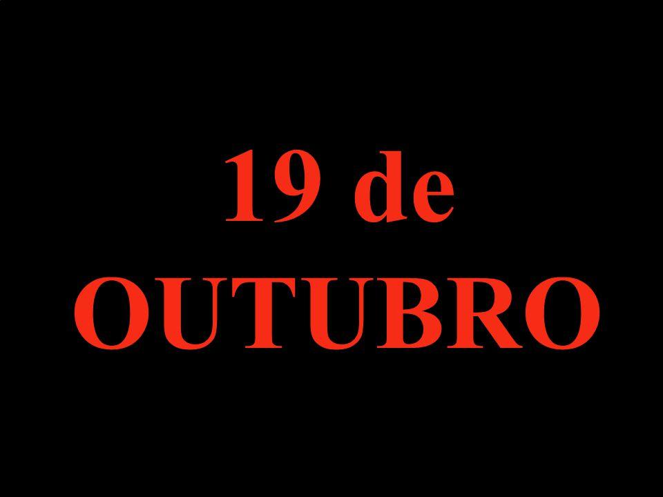 19 de OUTUBRO