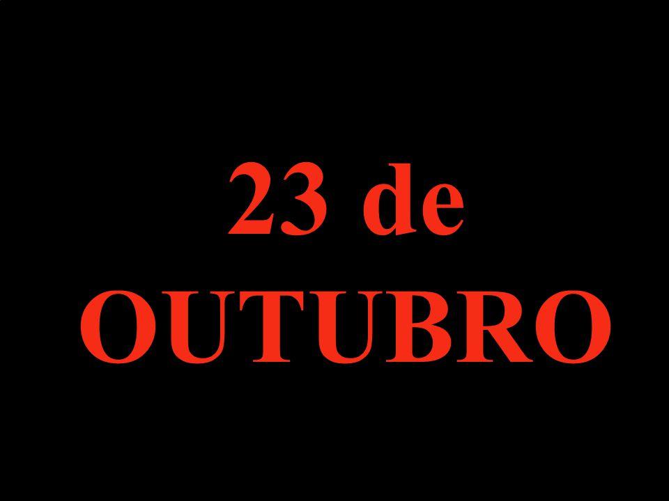 23 de OUTUBRO
