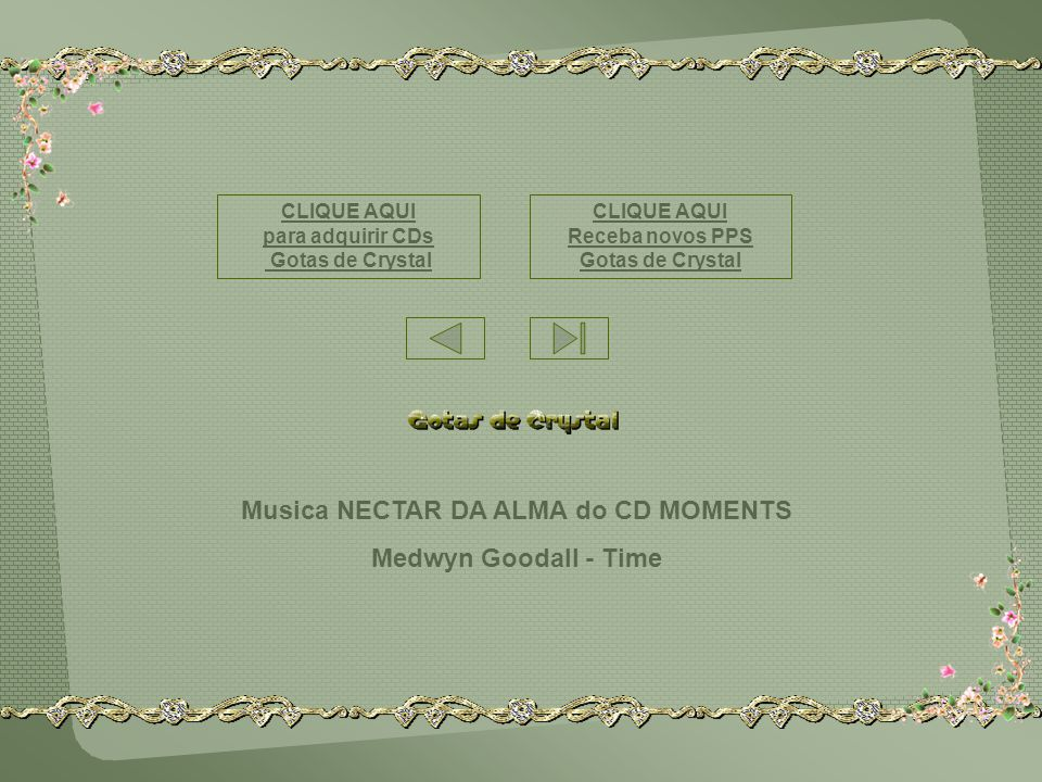 Musica NECTAR DA ALMA do CD MOMENTS