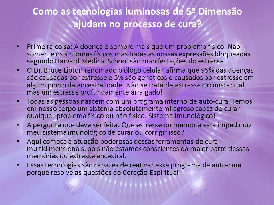 Como as tecnologias luminosas de 5ª Dimensão ajudam no processo de cura