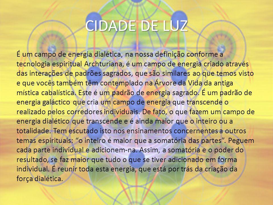 CIDADE DE LUZ