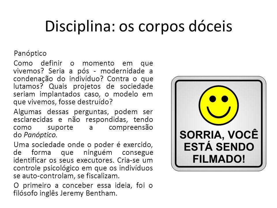 Disciplina: os corpos dóceis