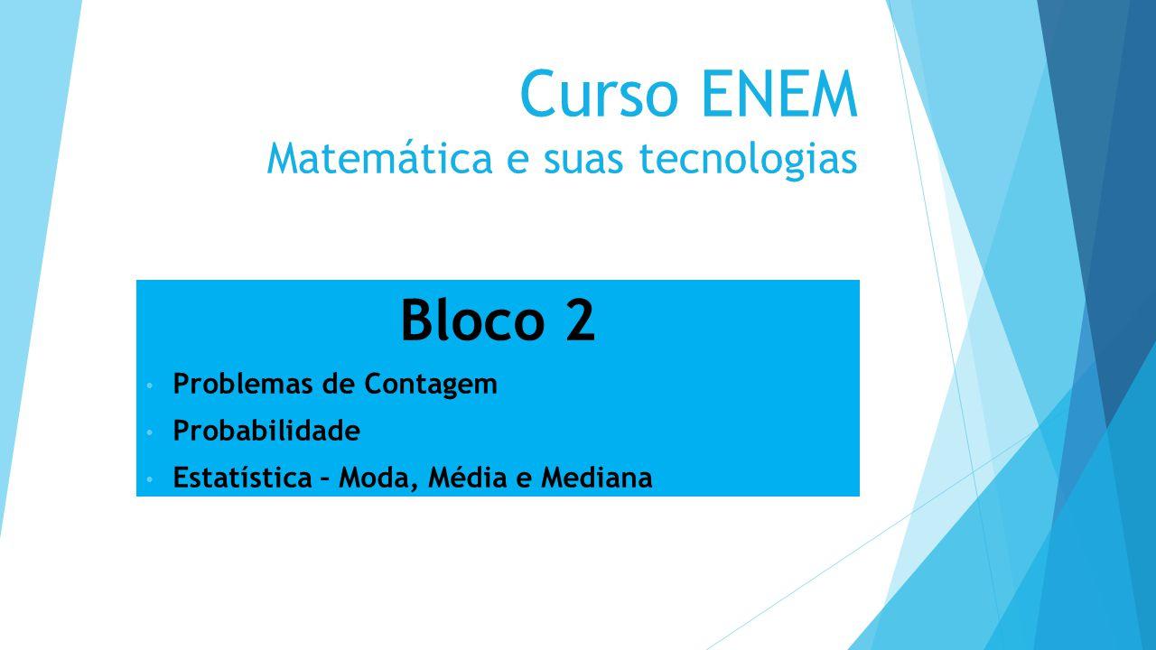Curso ENEM Matemática e suas tecnologias