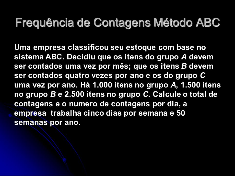 Frequência de Contagens Método ABC