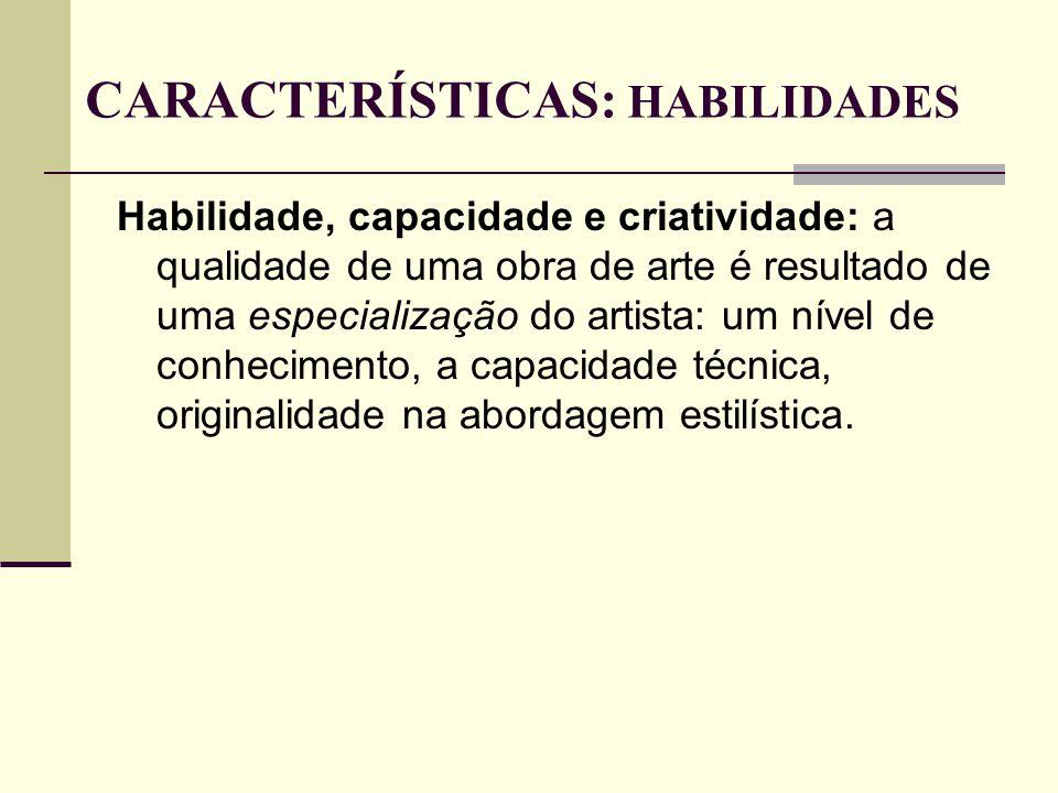 CARACTERÍSTICAS: HABILIDADES